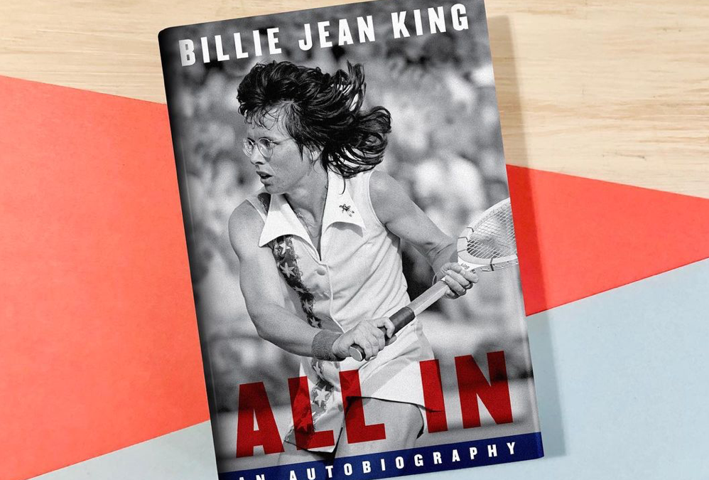1st glimpse of 'All In: An Autobiography' by Billie Jean King